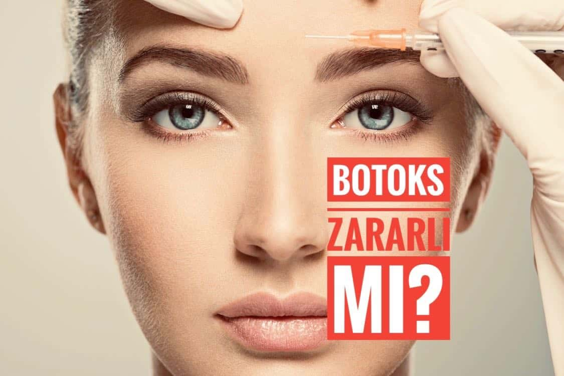 Botoks Zararlı mı?