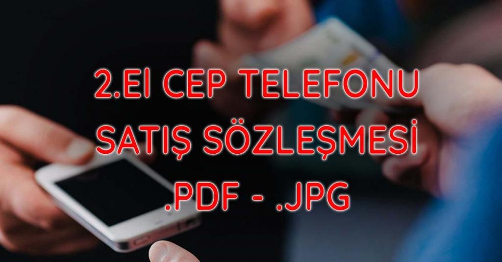 2 el cep telefonu satis sozlesmesi pdf