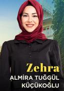Almira Tuğgül Küçükoğlu (Zehra Karakteri)